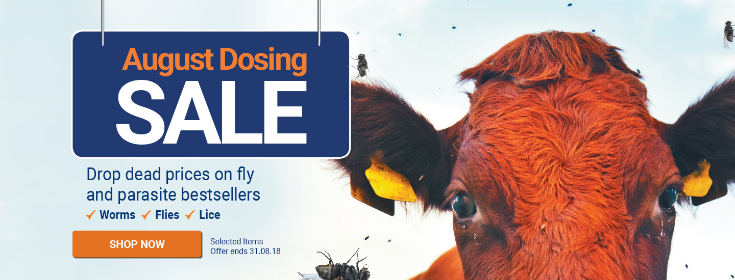 August Dosing Sale - Drop Dead Prices on fly and parasite bestsellers